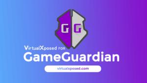 Virtualxposed For Gameguardian Apk No Root Virtualxposed